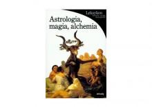 Astrologia, magia, alchemia