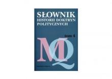Słownik historii doktryn politycznych, tom 4