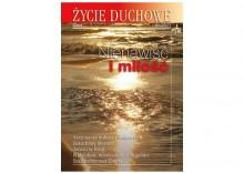 ŻYCIE DUCHOWE - Zima 65/2011. Nienawiść i miłość