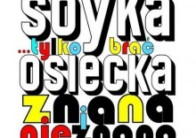 Stanisław Soyka - ...TYLKO BRAĆ-OSIECKA ZNANA I NIEZNANA