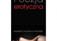 Poezja Erotyczna. Wiersze Polskich Poetów [opr. twarda]