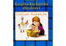 Cecylka Knedelek. Tom 3. Książka kucharska dla dzieci