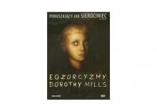 Egzorcyzmy Doroty Mills