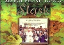Zespół Pieśni i Tańca Śląsk - Santo Subito