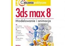 3ds max 8. Ćwiczenia praktyczne