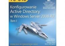 Egzamin MCTS 70-640: Konfigurowanie Active Directory w Windows Server 2008 R2 Training Kit, wyd. II [opr. miękka]